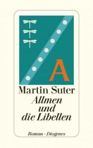Martin Suter: Allmen und die Libellen