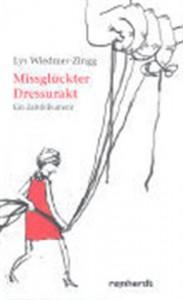 Lys Wiedmer-Zingg: Missglückter Dressurakt