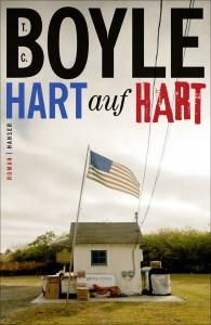 T. C. Boyle: Hart auf Hart