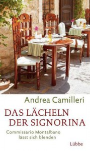 Andrea Camilleri: Das Lächeln der Signorina