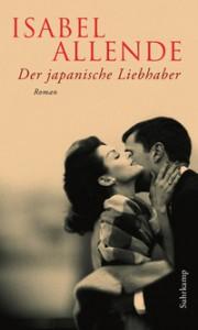 Isabel Allende: Der japanische Liebhaber